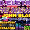 10 - CD ELETRO THE NIGHT 2016 BY DJ JOHN BLACK - ZAPP - (69) 9991-1033