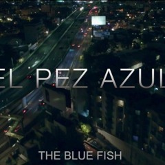 [El Pez Azul OST] - Above All Things (Opening Credits)