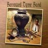 Borrowed Tyme Band Little Bessie Mp3