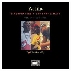 Attila (Prod. By ClassicMarqB) Feat. Matt