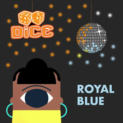 Ladi6 - Royal Blue (DiCE Re-groove) // free download