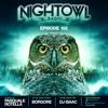 Borgore & DJ Isaac & Pasquale Rotella - Night Owl Radio 102 2017-08-04 Artwork
