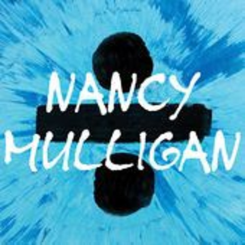 Ed - Sheeran - Nancy Mulligan (jamieflemingx Quickyy)| SKIP 1MIN IN |