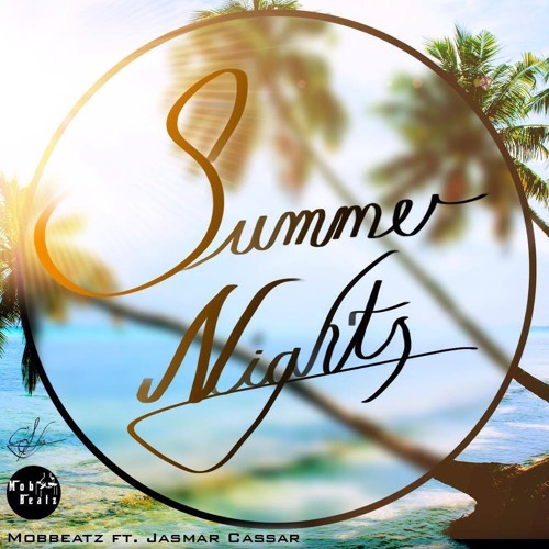 Mobbeatz Ft. Jasmar Cassar - Summer Nights
