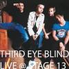 Blinded (Live @ Stage 13)