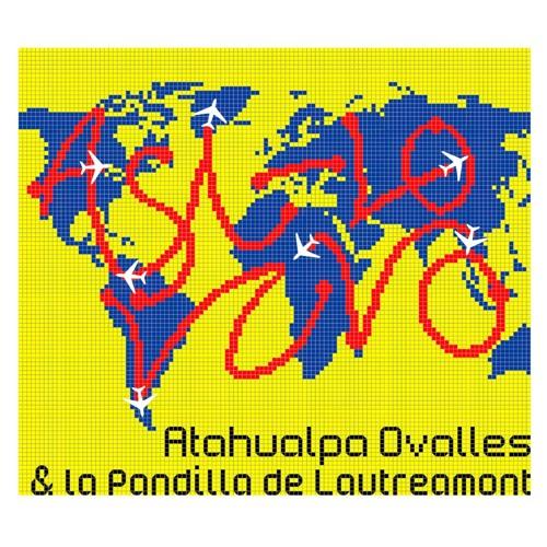 Atahualpa Ovalles y La Pandilla de Lautréamont / Así-Lo Vivo