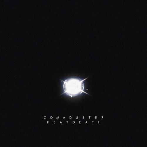 Comaduster - Heatdeath (Original Mix)