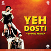 Yeh Dosti ''Sholay'' (DJ Pin2 Remix)