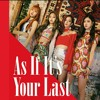 As if it's your last [Japanese ver.]