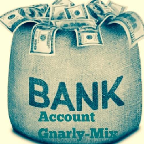 Bank Account Remix (Reprod. By: Sea&RegularRob)
