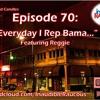 Episode 70: Audio Road Trip- The Magic City 8.4.17