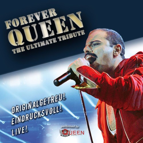 FOREVER QUEEN -The Ultimate Tribute