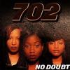 702 - Get It Together (G Back Remix)