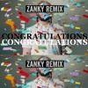 Post Malone-Congratulations ft. Quavo(ZANKY REMIX)