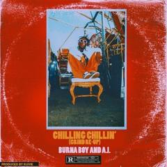 Burna Boy ft A.I - Chilling Chillin' (Re-Up)
