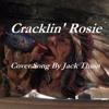Cracklin Rosie.