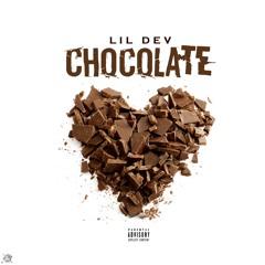 Lil Dev - Chocolate prod.By JDYO