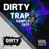 Dirty Trap Samplepack 2017 | 2,9 GB Of The Wildest Trap Sounds & Presets!
