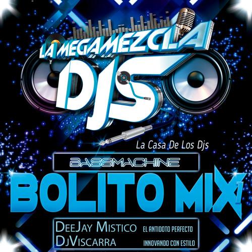 Bolito Mix 1 ( La Megamezcla Djs )
