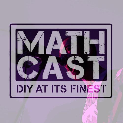 Mathcast Episode 11: 8/1/17