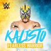 Kalisto - ''Fearless Warrior'' (Official Theme)[HQ].mp3