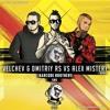 Barcode Brothers - Sms (Velchev & Dmitriy Rs Vs Alex Mistery Remix Radio Edit) [2017]