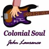 Colonial Soul, Tribute to Gary Thain