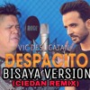 DESPACITO BISAYA VERSION (REMIX)