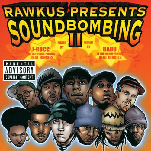 Rawkus Presents Soundbombing II (1999)