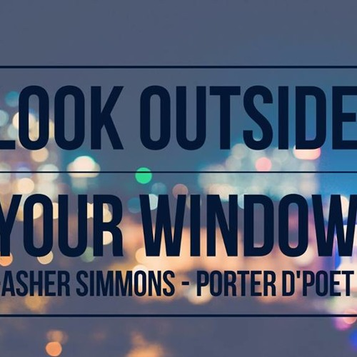Look Outside Your Window feat. Asher Simmons