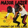 Download Major Lazer - Front of the Line (Dj.Kitto Remix) Mp3