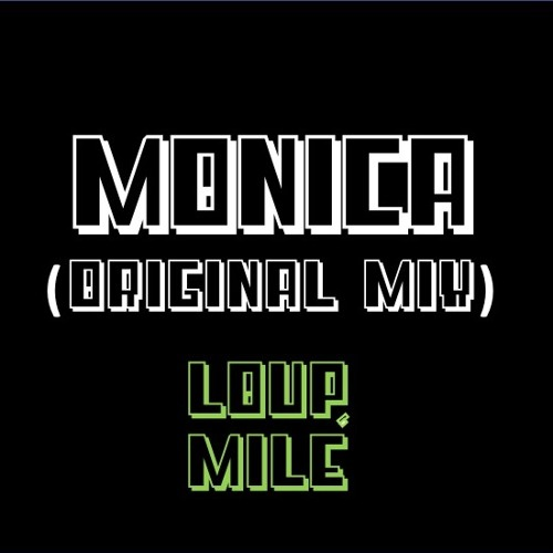 Monica (Orginal Mix)