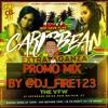 CARIBBEAN EXTRAVAGANZA PROMO MIX - @DJ_FIRE123