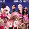 EP.12: Short & On Point!!