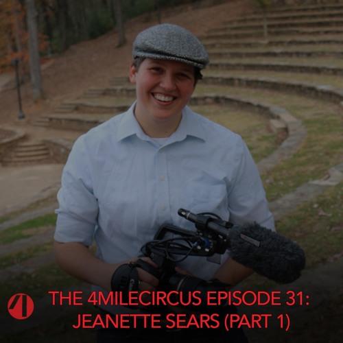 Episode 31 - Jeanette Sears (Part 1)