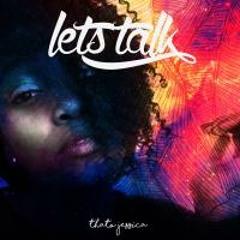 Lets Talk (Prod. By Phantom)