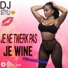 DJ STYLI - JE NE TWERK PAS, JE WINE #SocaLucia