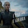 É Pau! É Guerra! #13 - The Queen's Justice - Game Of Thrones (S07E03)