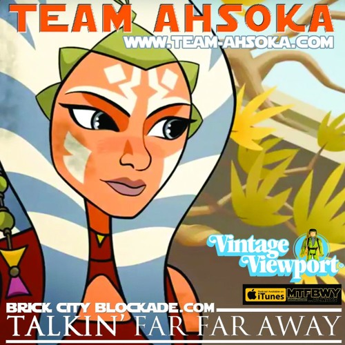 Talkin' Far Far Away with Team Ahsoka