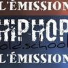 HIP - HOP OLD SCHOOL L'émission Du 06 Aout 2017
