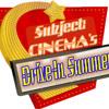 Subject:CINEMA #577 -  August 6 2017