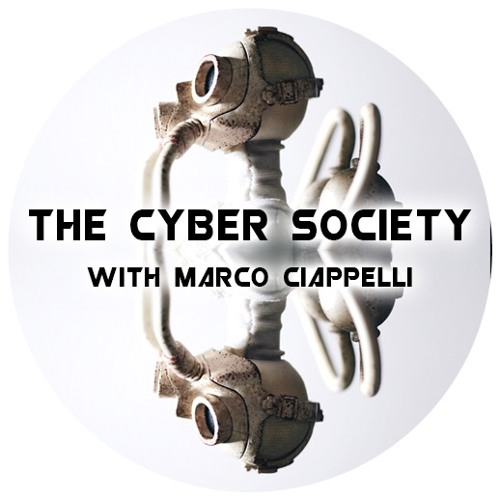 The Cyber Society with Marco Ciappelli | ITSPmagazine