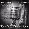 Ace Stacks - Realer Than Rap ft. Saethegaurd
