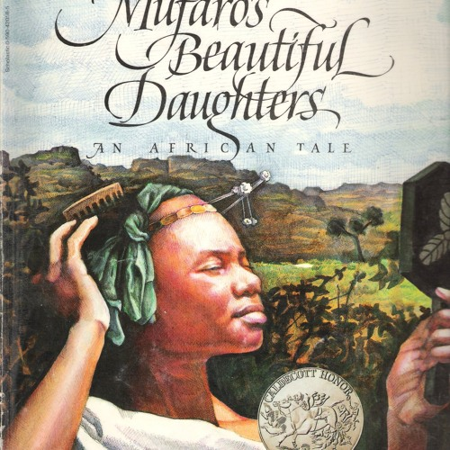 Episode 6 - Mufaro's Beautiful Daughters- An African Tale - 8:6:17, 10.49 PM