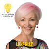 120: How An Unfulfilled Financial Planner Built Her $47 Million Dollar Investment Portfolio |Edna Keep