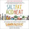 SALT, FAT, ACID, HEAT Audiobook Excerpt