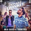 Twinkle Twinkle Song Bilal Saeed Ft. Young Desi