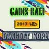 GADIS BALI | DANGDUT KOPLO