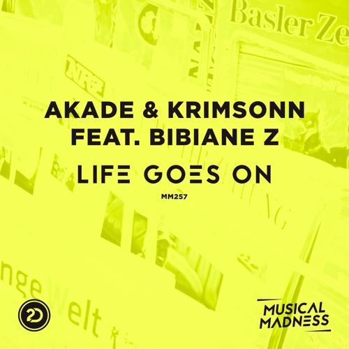 Akade & Krimsonn Feat. Bibiane Z. - Life Goes On (OUT NOW MM257)