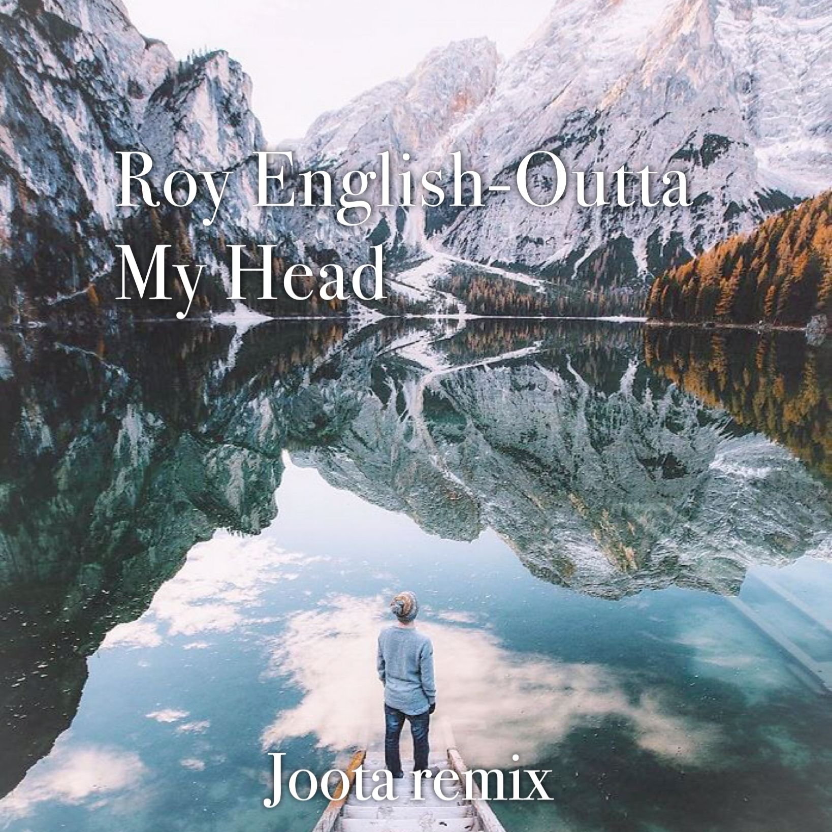 Roy English - Outta My Head (Joota Remix)